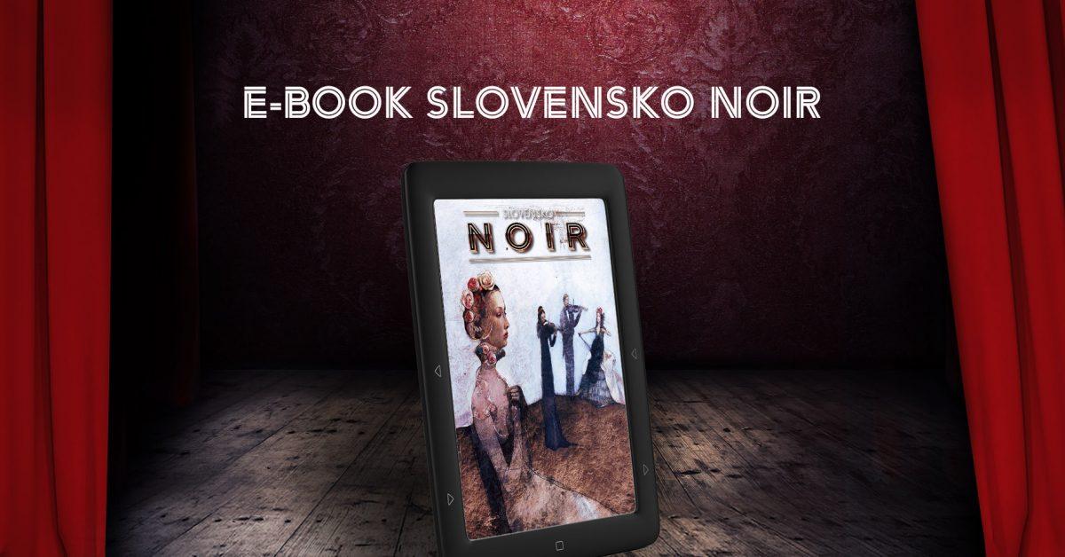 Slovensko NOIR / E-book