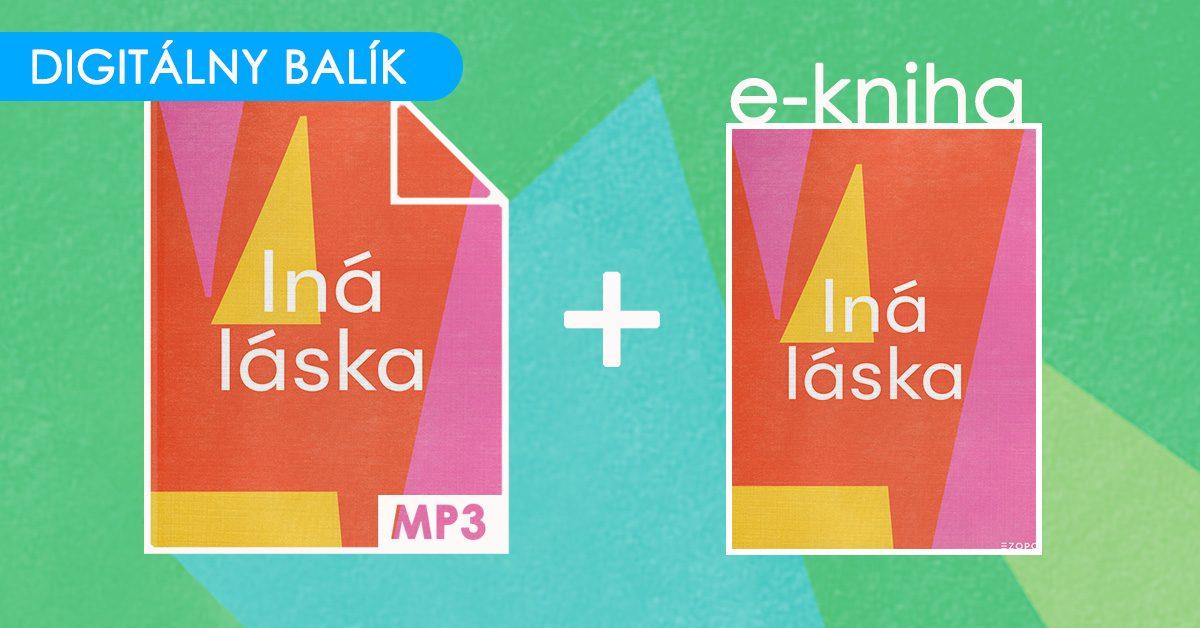 Iná láska / Digitálny balíček (E-kniha + Audiokniha MP3)