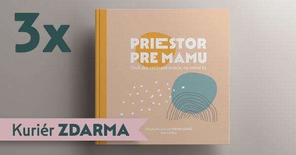 Priestor pre mamu / 3x kniha