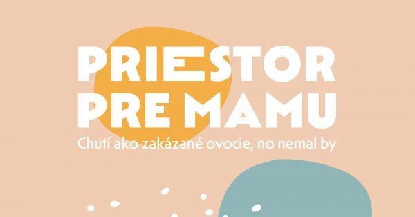 Priestor pre mamu